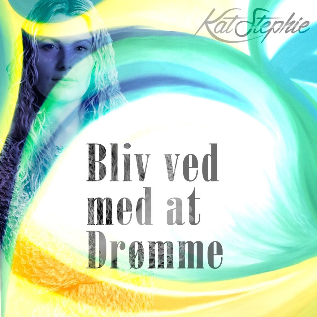 cover_Bliv_ved_med_at_Drømme_FIN